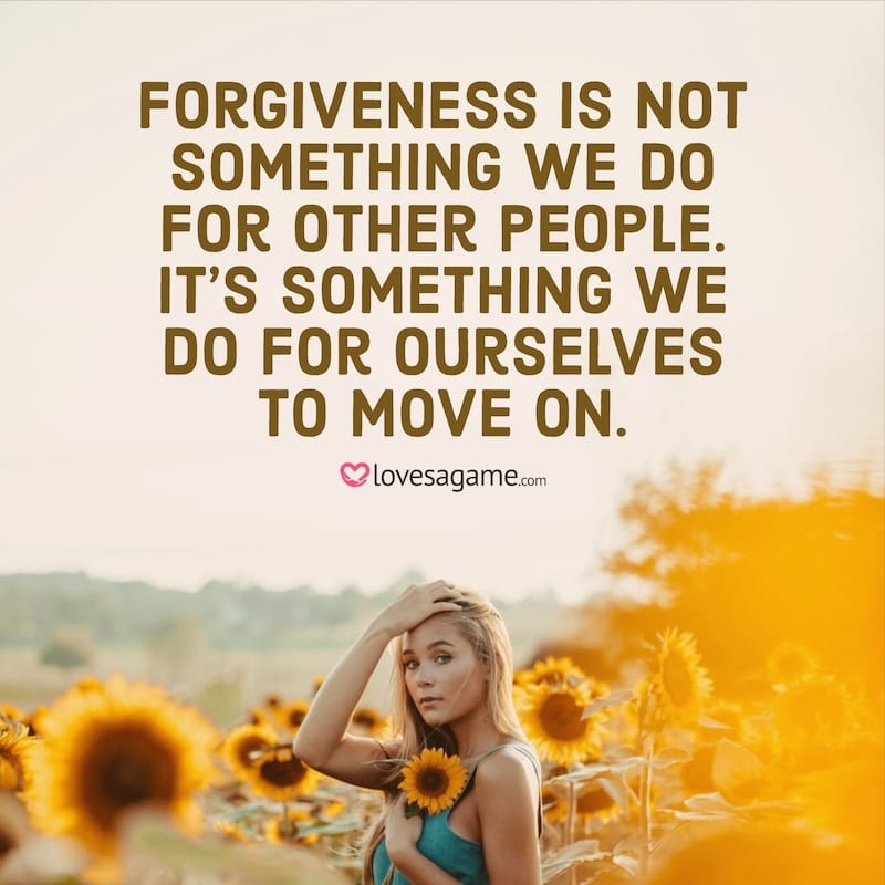 Breakup Quote: Forgiveness is not something we do for other people