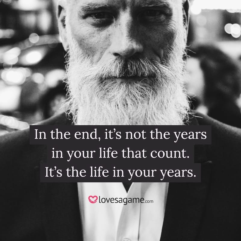 Breakup Quote: In the end, it's not the years in your life that count